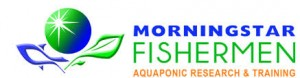 Morning Star Fisherman Aquaponics Training & Research
